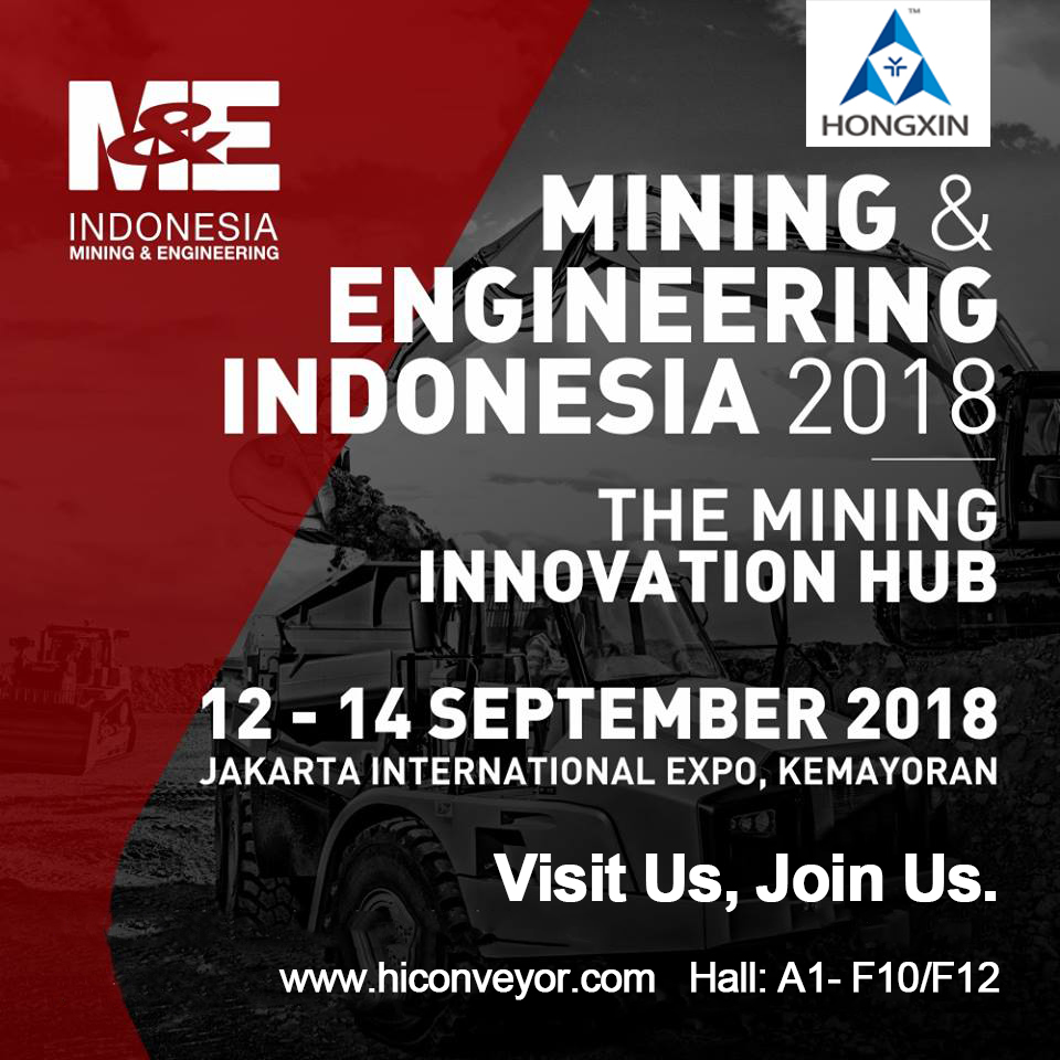 Welcome to visit us in Mining and Engineering (M&E) Indonesia 2018